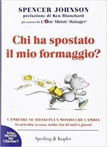 chi-ha-spostato-il-mio-formaggio-219x300 10 Libri di crescita personale da leggere
