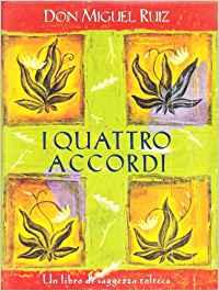 i-quattro-accordi 10 Libri di crescita personale da leggere