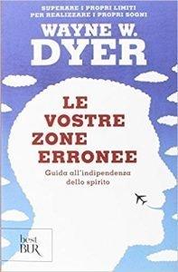 le-vostre-zone-erronee-197x300 10 Libri di crescita personale da leggere