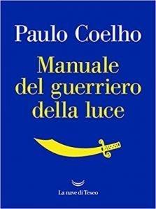 manuale-del-guerriero-della-luce-223x300 Libri che cambiano la vita: 6 libri introspettivi