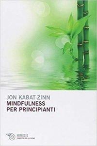 mindfulness-per-principianti-200x300 Libri che cambiano la vita: 6 libri introspettivi